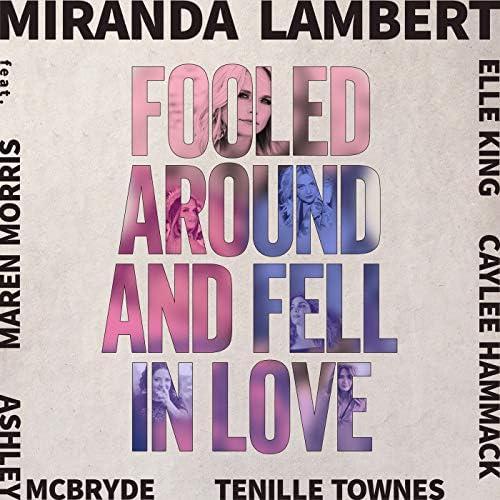 Miranda Lambert feat. Maren Morris, Elle King, Ashley McBryde, Tenille Townes & Caylee Hammack
