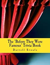 before they were famous trivia