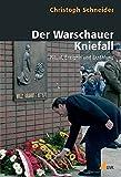 Christoph Schneider: Der Warschauer Kniefall