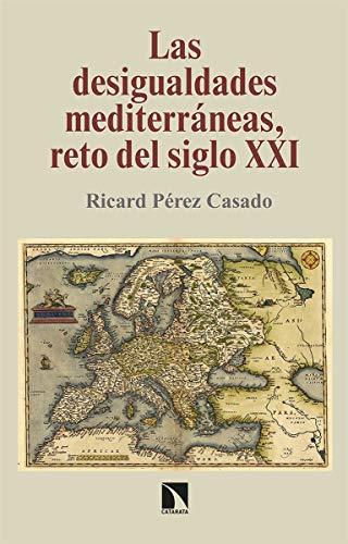 Las desigualdades mediterráneas, reto del siglo XXI: 283 (