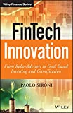 FinTech Innovation: From Robo-Advisors to Goal Based Investing and Gamification (The Wiley Finance Series) (English Edition)
