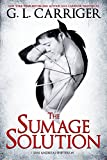 The Sumage Solution: The San Andreas Shifters (English Edition)
