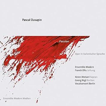 Pascal Dusapin: Passion (Oper in italienischer Sprache)