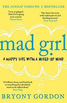 Mad Girl by [Bryony Gordon]