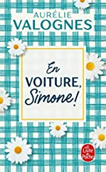 En voiture, Simone ! d'Aurélie Valognes