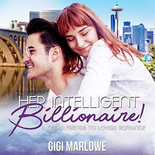 Her Intelligent Billionaire: A Clean Friends to Lovers Romance Titelbild