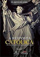 A Resposta Católica (Português)
