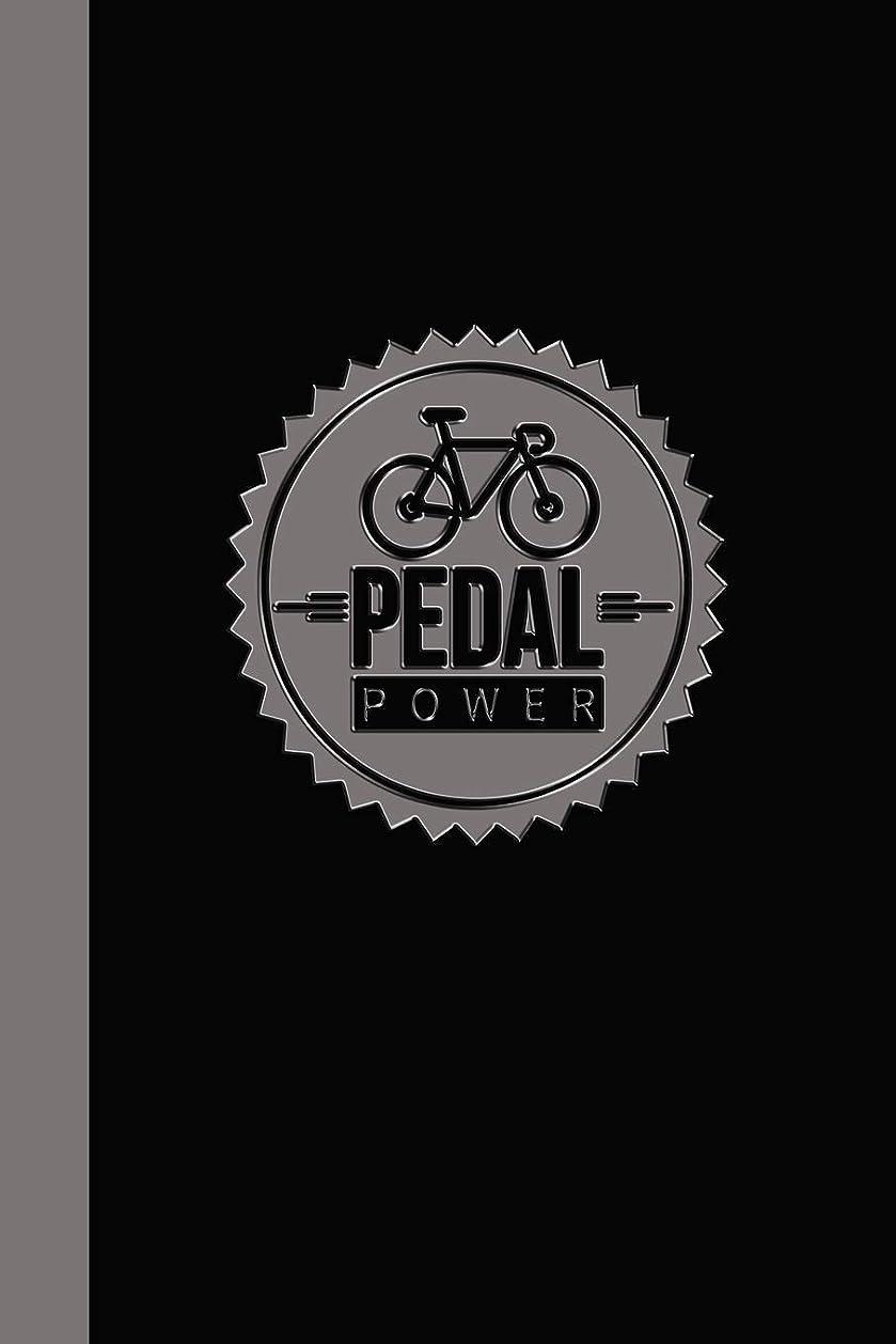 定説目的解放するPedal Power: The Best Journal Notebook for Cycling, Cycling Instructors, and Bicycle Riders.