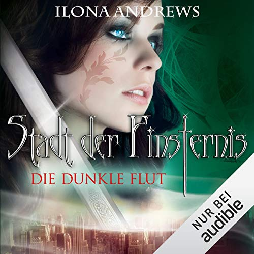 Die dunkle Flut     Stadt der Finsternis 2              By:                                                                                                                                 Ilona Andrews                               Narrated by:                                                                                                                                 Gabriele Blum                      Length: 9 hrs and 50 mins     Not rated yet     Overall 0.0