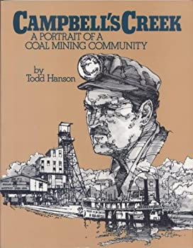 Campbell's Creek: A portrait of a coal mining community 0929521234 Book Cover
