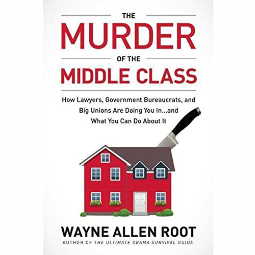 The Murder of the Middle Class audiobook cover art