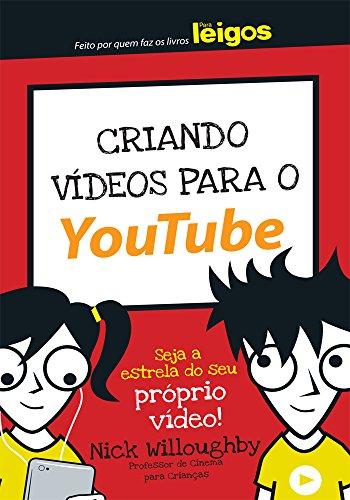 Criando Vídeos Para o Youtube