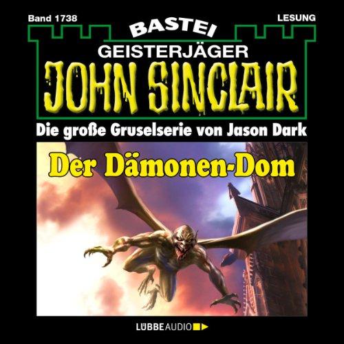 Der Dämonen-Dom - Teil 2 (John Sinclair 1738) Titelbild