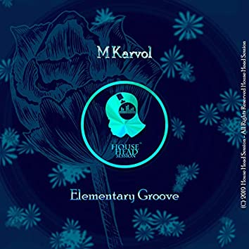 Elementary Groove