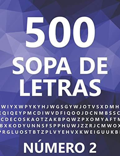 500 Sopa De Letras, Número 2: 500 Juegos, Para Adultos, Letra Grande