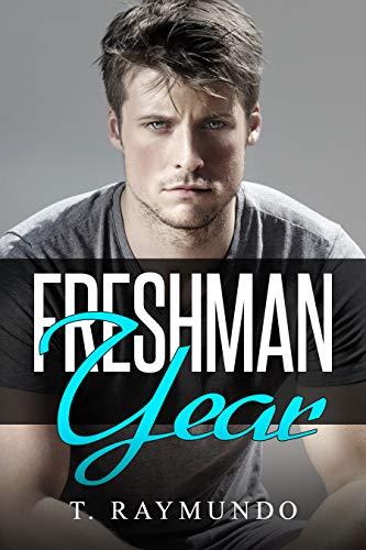 Freshman Year (The College Years Book 1)