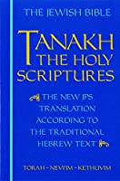 Tanakh: The Holy Scriptures : The New JPS Translation According to the Traditional Hebrew Text (Teal Leatherette)