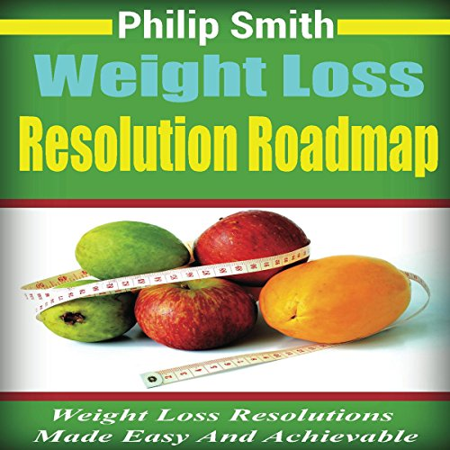 Weight Loss Resolution Roadmap audiobook cover art