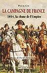 La campagne de France de 1814 par Cyr