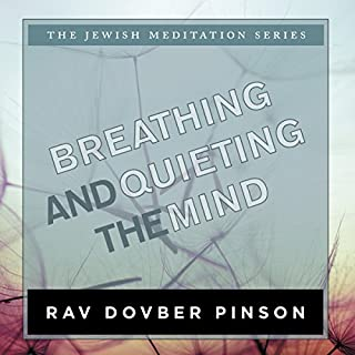 Breathing and Quieting the Mind audiobook cover art
