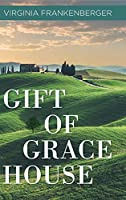 Gift of Grace House