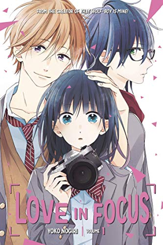 Compare Textbook Prices for Love in Focus 1 Illustrated Edition ISBN 9781632367686 by Nogiri, Yoko