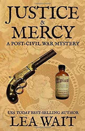 Justice & Mercy: A Post-Civil War Mystery