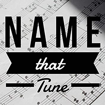 Name That Tune #1