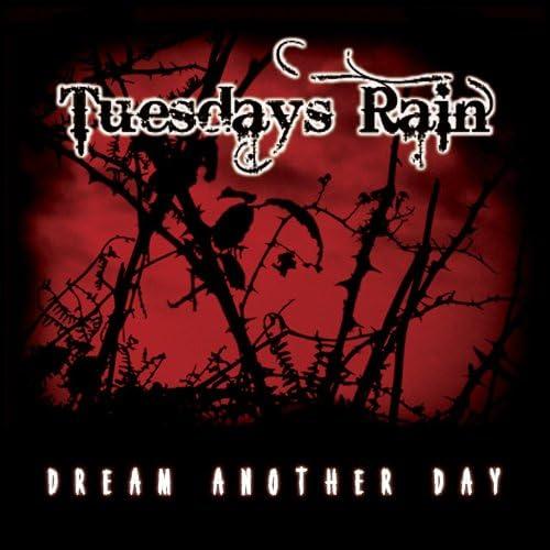 Tuesdays Rain