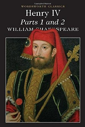 Henry IV Parts 1 & 2 (Wordsworth Classics)