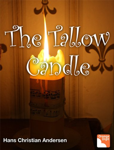 The Tallow Candle (Hidden Story Andersen's Book 1)