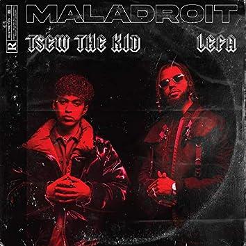 Maladroit (feat. Lefa)