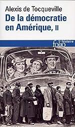 De la démocratie en Amérique, tome 2 d'Alexis de Tocqueville