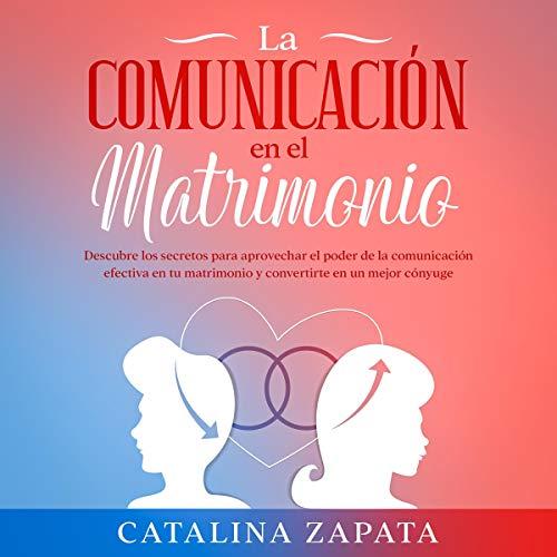 La Comunicación en el Matrimonio [Marriage Communication] Titelbild