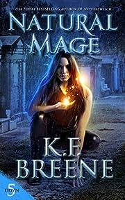 Natural Mage (Demon Days, Vampire Nights World Book 5)