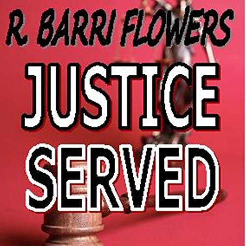 Justice Served: A Barkley and Parker Thriller audiobook cover art