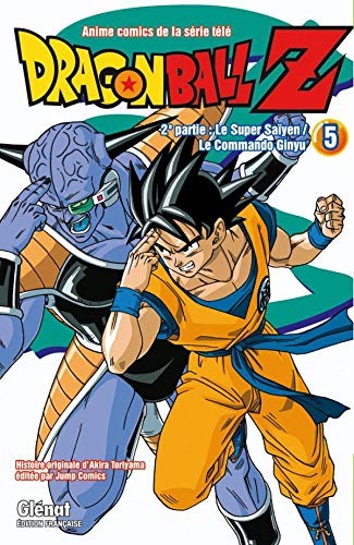Dragon Ball Z - 2e partie - Tome 05: Le Super Saïyen/Le commando Ginyu