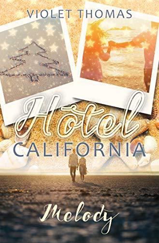 Hotel California - Melody: Melody