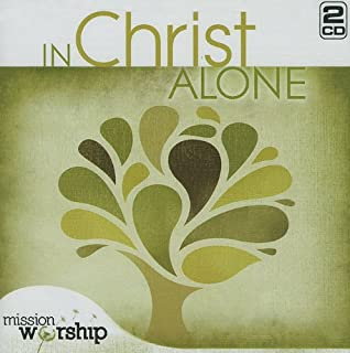 Mission Worship: In Christ