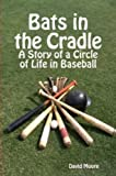Bats in the Cradle (English Edition)