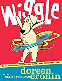 Wiggle (Bccb Blue Ribbon Picture Book Awards (Awards)) (English Edition)