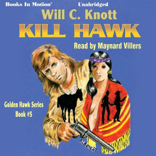 Kill Hawk audiobook cover art