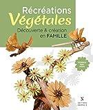 RECREATIONS VEGETALES