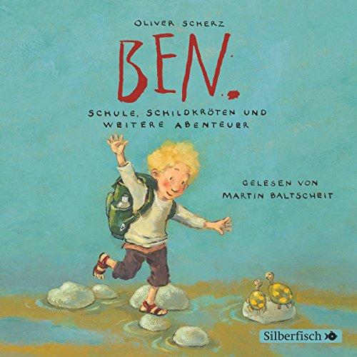Ben. Schule, Schildkröten und weitere Abenteuer Titelbild
