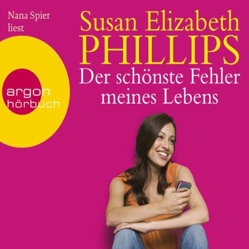 Der schönste Fehler meines Lebens                   Autor:                                                                                                                                 Susan Elizabeth Phillips                               Sprecher:                                                                                                                                 Nana Spier                      Spieldauer: 6 Std. und 4 Min.     179 Bewertungen     Gesamt 4,2