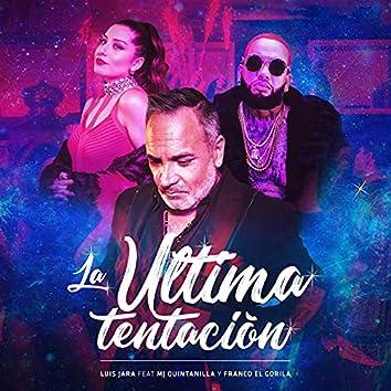 La Última Tentación (feat. MJ Quintanilla & Franco El Gorila)