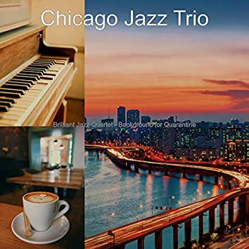 Brilliant Jazz Quartet - Background for Quarantine