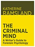 Image of The Criminal Mind: A Writer's Guide to Forensic Psychology