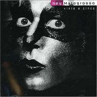 CD Ney Matogrosso - Vinte e Cinco