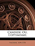 Candide; Ou, L'Optimisme; - Nabu Press - 27/09/2010